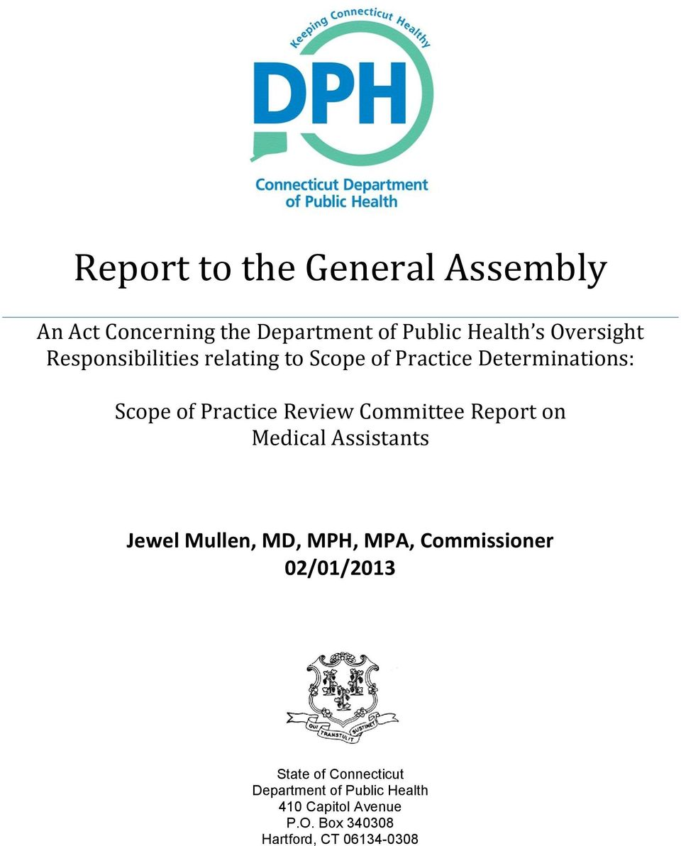 Committee Report on Medical Assistants Jewel Mullen, MD, MPH, MPA, Commissioner 02/01/2013
