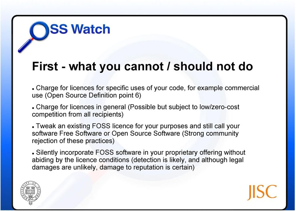 and still call your software Free Software or Open Source Software (Strong community rejection of these practices) Silently incorporate FOSS software in