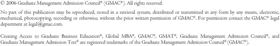 mechanical, photocopying, recording or otherwise, without the prior written permission of GMAC.