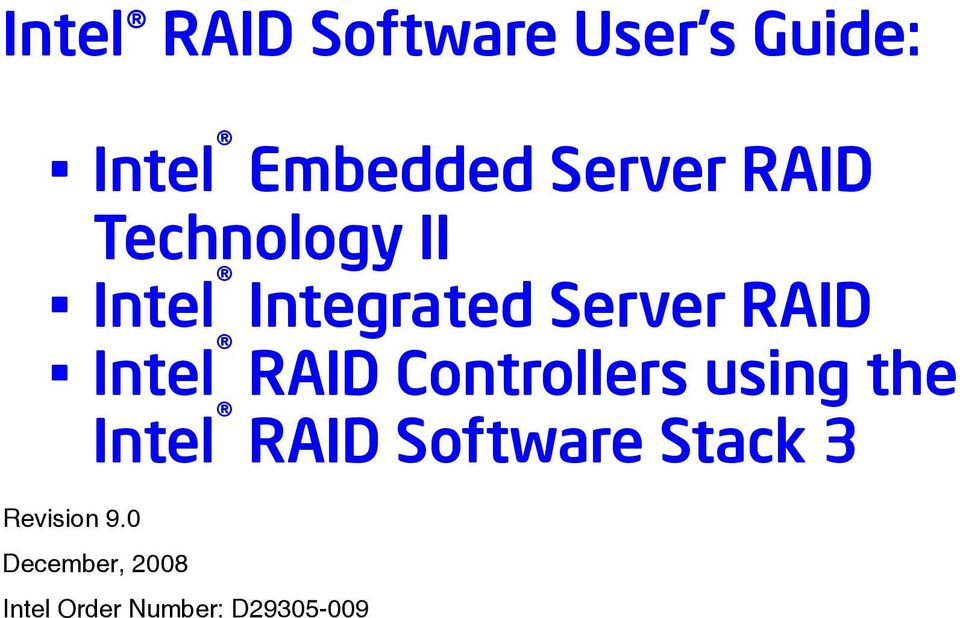 RAID Controllers using the Intel RAID Software Stack 3
