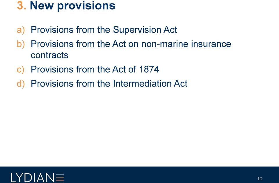 non-marine insurance contracts c) Provisions from