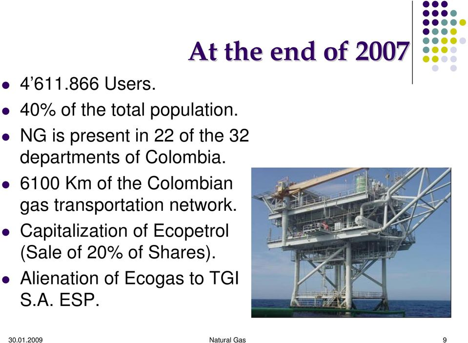 6100 Km of the Colombian gas transportation network.
