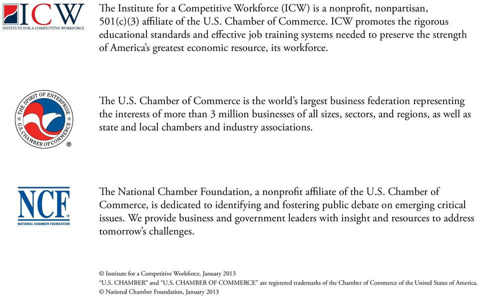 Chamber of Commerce is the world s largest business federation representing the interests of more than 3 million businesses of all sizes, sectors, and regions, as well as state and local chambers and