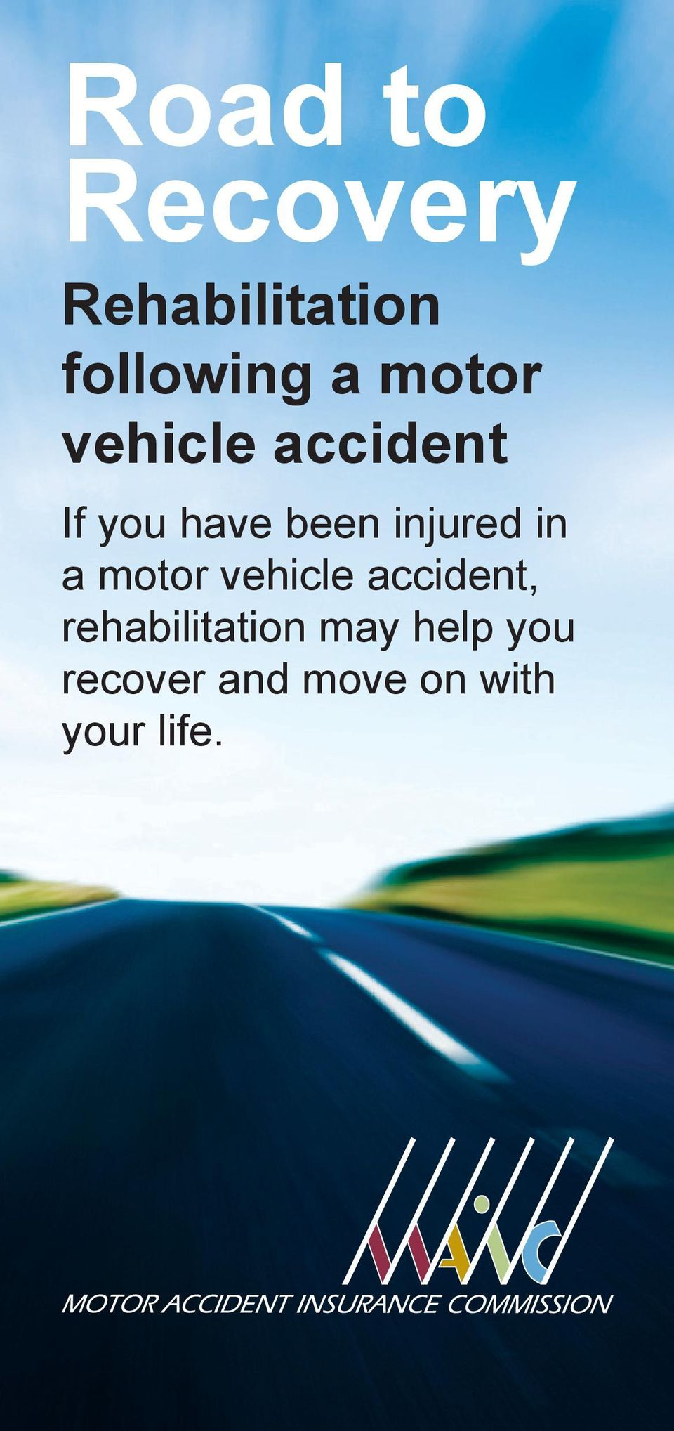 injured in a motor vehicle accident,