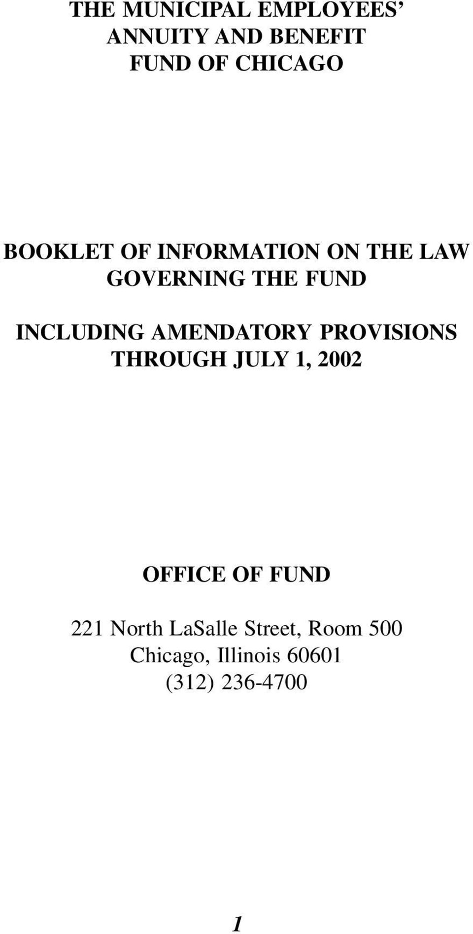 AMENDATORY PROVISIONS THROUGH JULY 1, 2002 OFFICE OF FUND 221