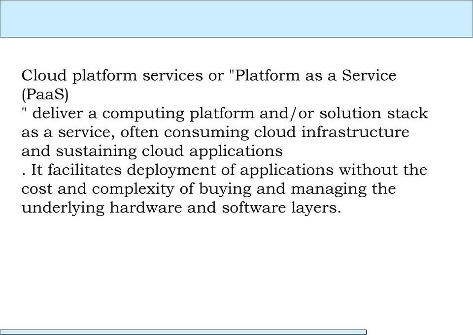 infrastructure and sustaining cloud applications.