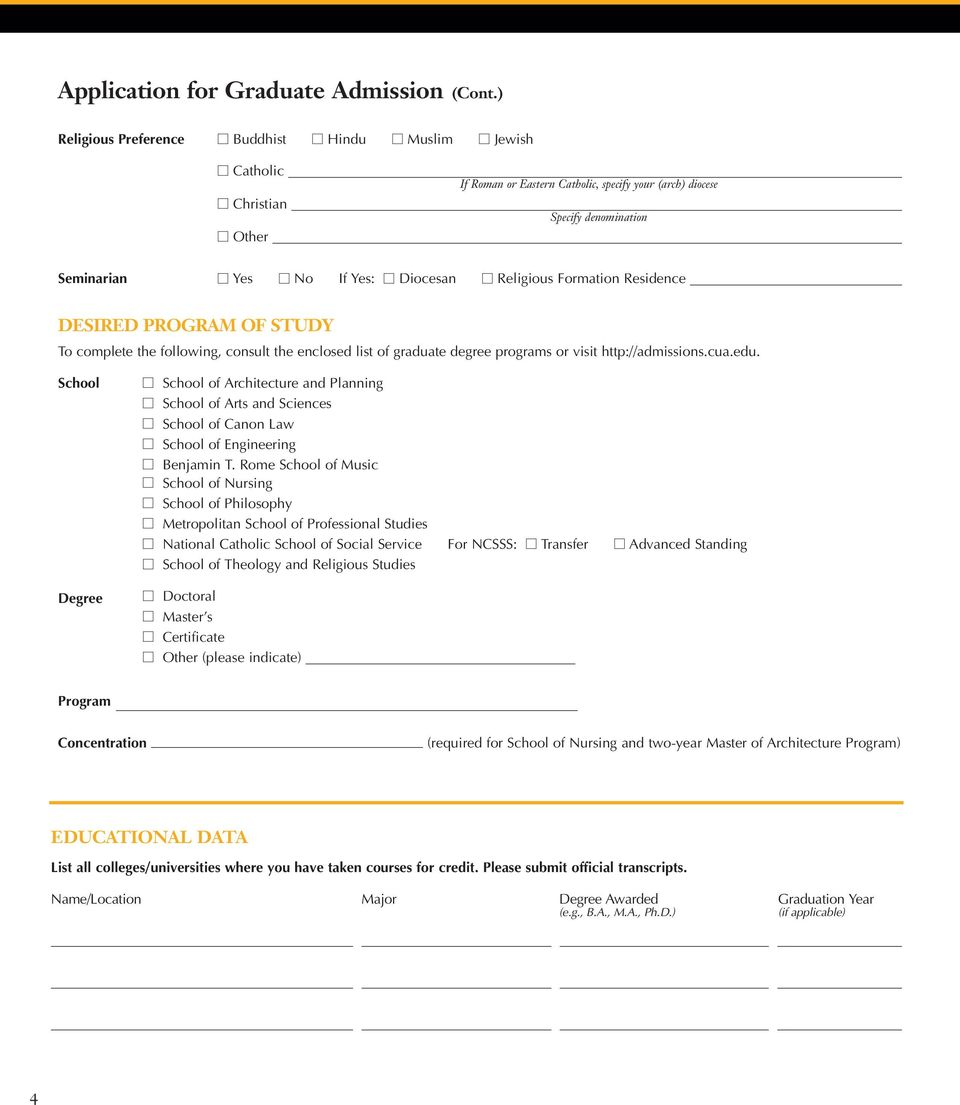 Religious Formation Residence DESIRED PROGRAM OF STUDY To complete the following, consult the enclosed list of graduate degree programs or visit http://admissions.cua.edu.