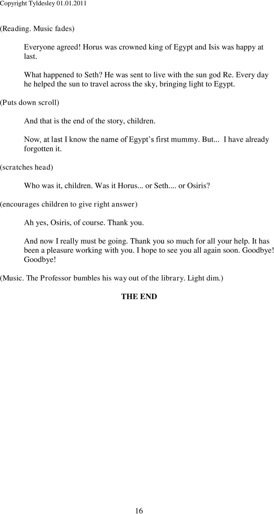 THE LOST SCROLL AN EGYPTIAN PLAY FOR CHILDREN BY JOYCE TYLDESLEY - PDF