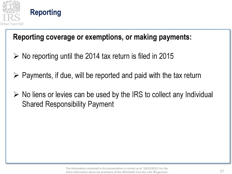will be reported and paid with the tax return No liens or levies can