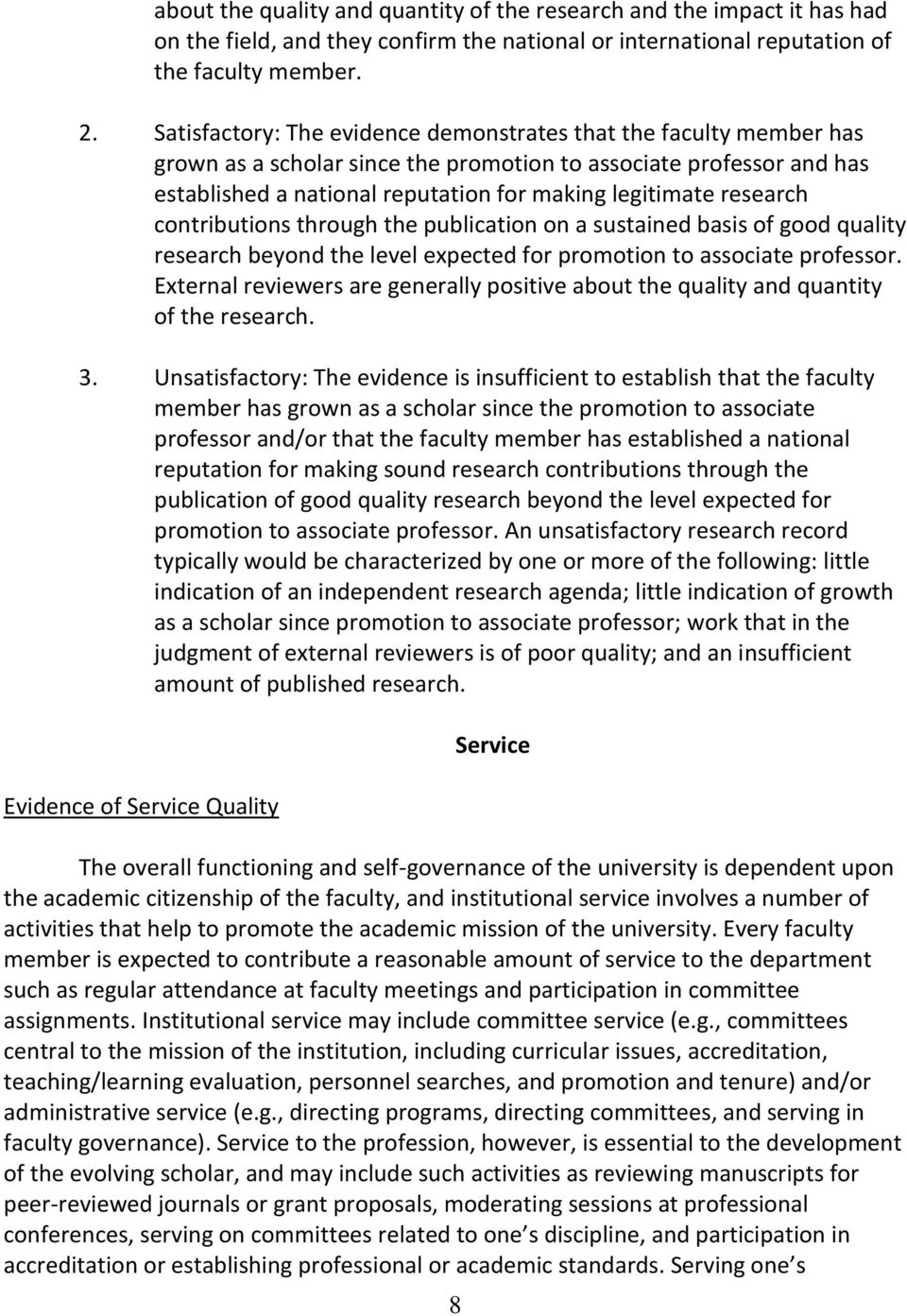 research contributions through the publication on a sustained basis of good quality research beyond the level expected for promotion to associate professor.