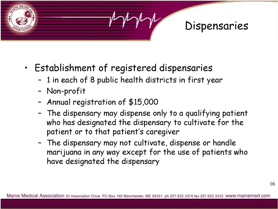 designated the dispensary to cultivate for the patient or to that patient s caregiver The dispensary may not