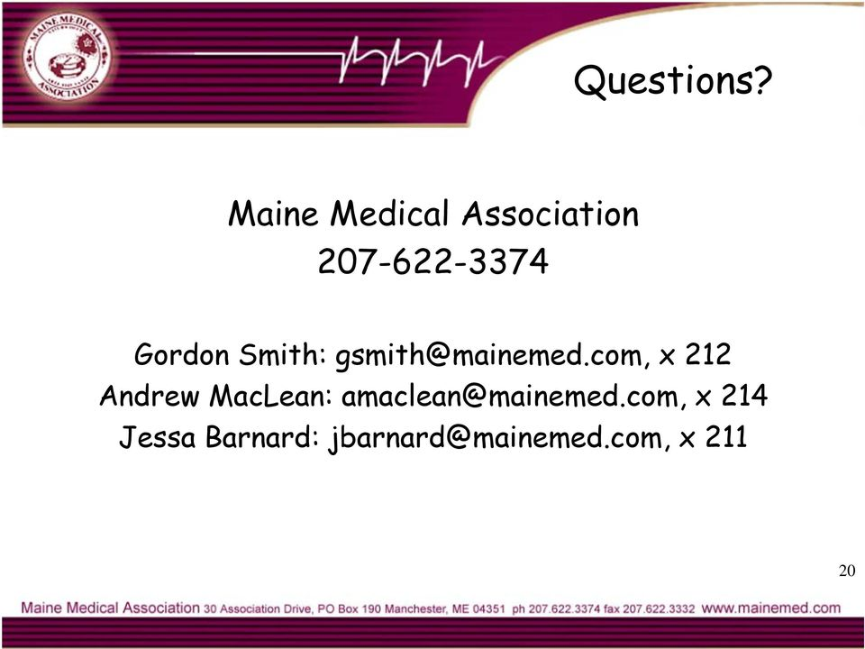 Smith: gsmith@mainemed.
