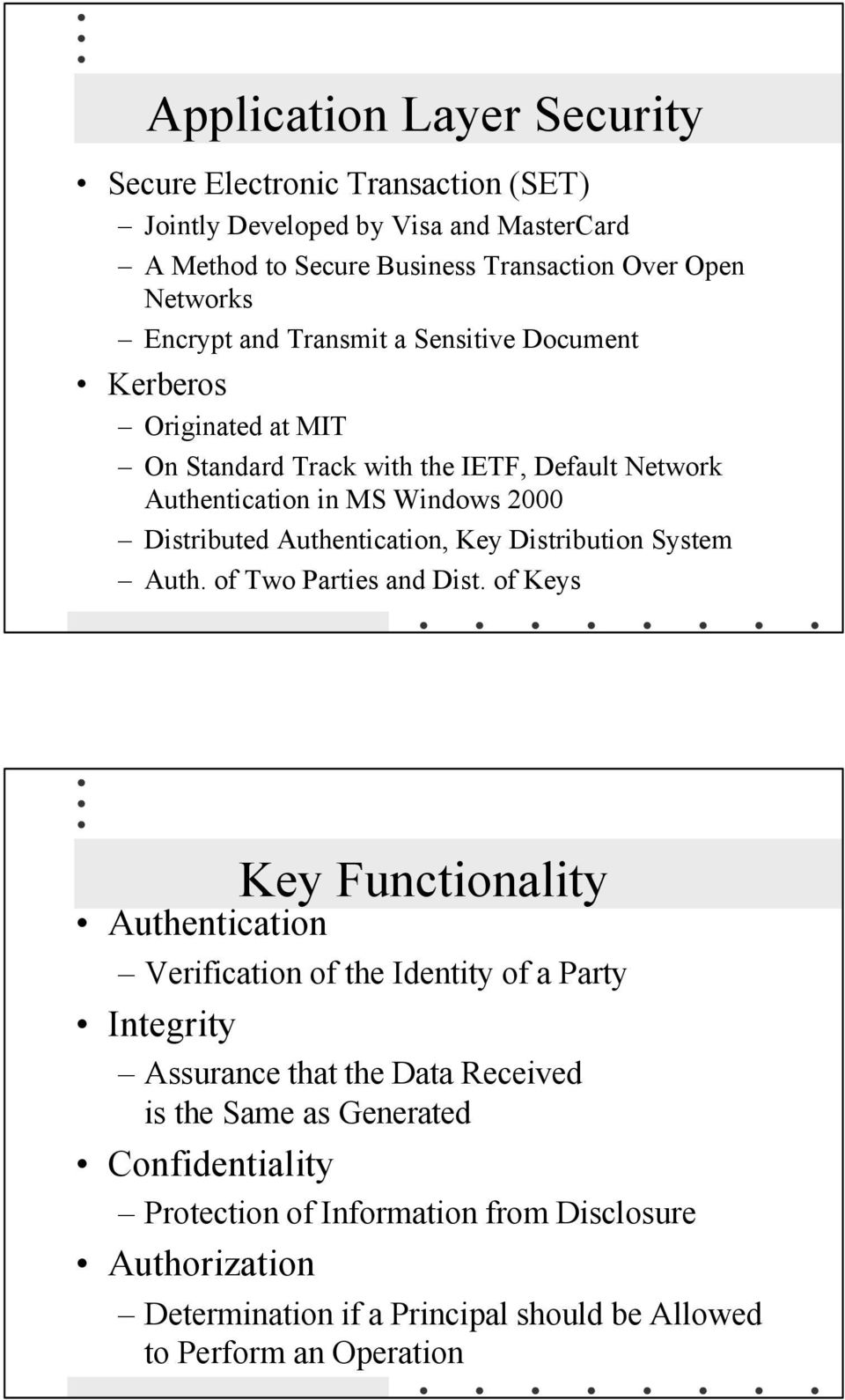 Key Distribution System Auth. of Two Parties and Dist.