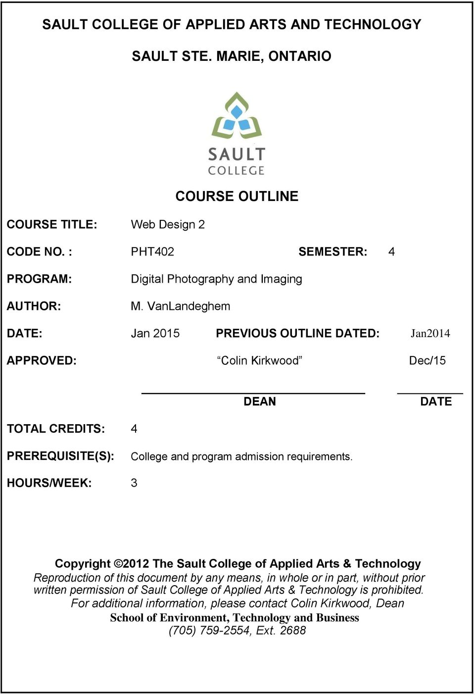 Sault College Of Applied Arts And Technology Sault Ste Marie Ontario Course Outline Pdf Free Download