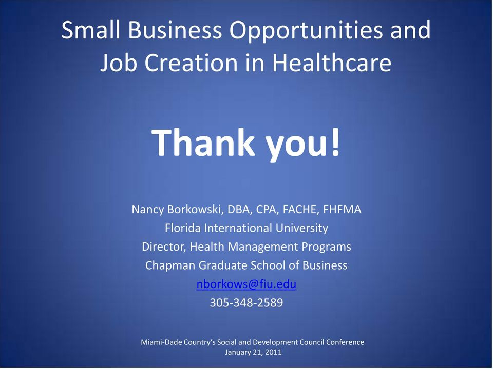 Nancy Borkowski, DBA, CPA, FACHE, FHFMA Florida International