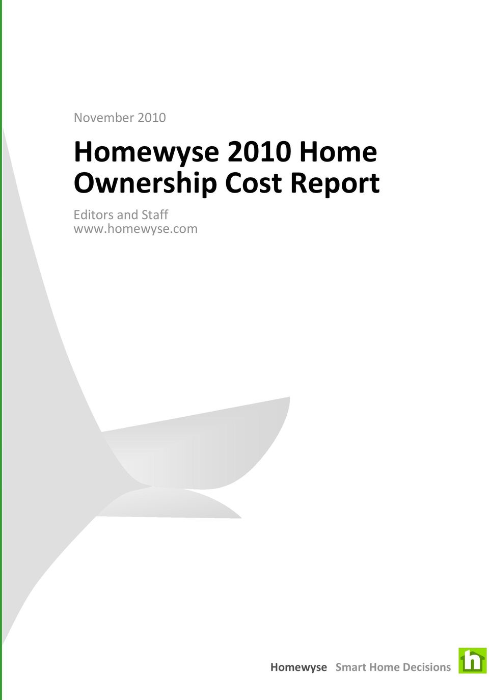 Homewyse 2010 Home Ownership Cost Report - PDF