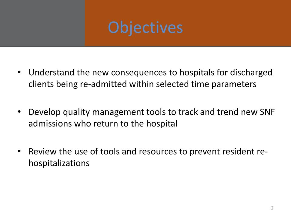 management tools to track and trend new SNF admissions who return to the