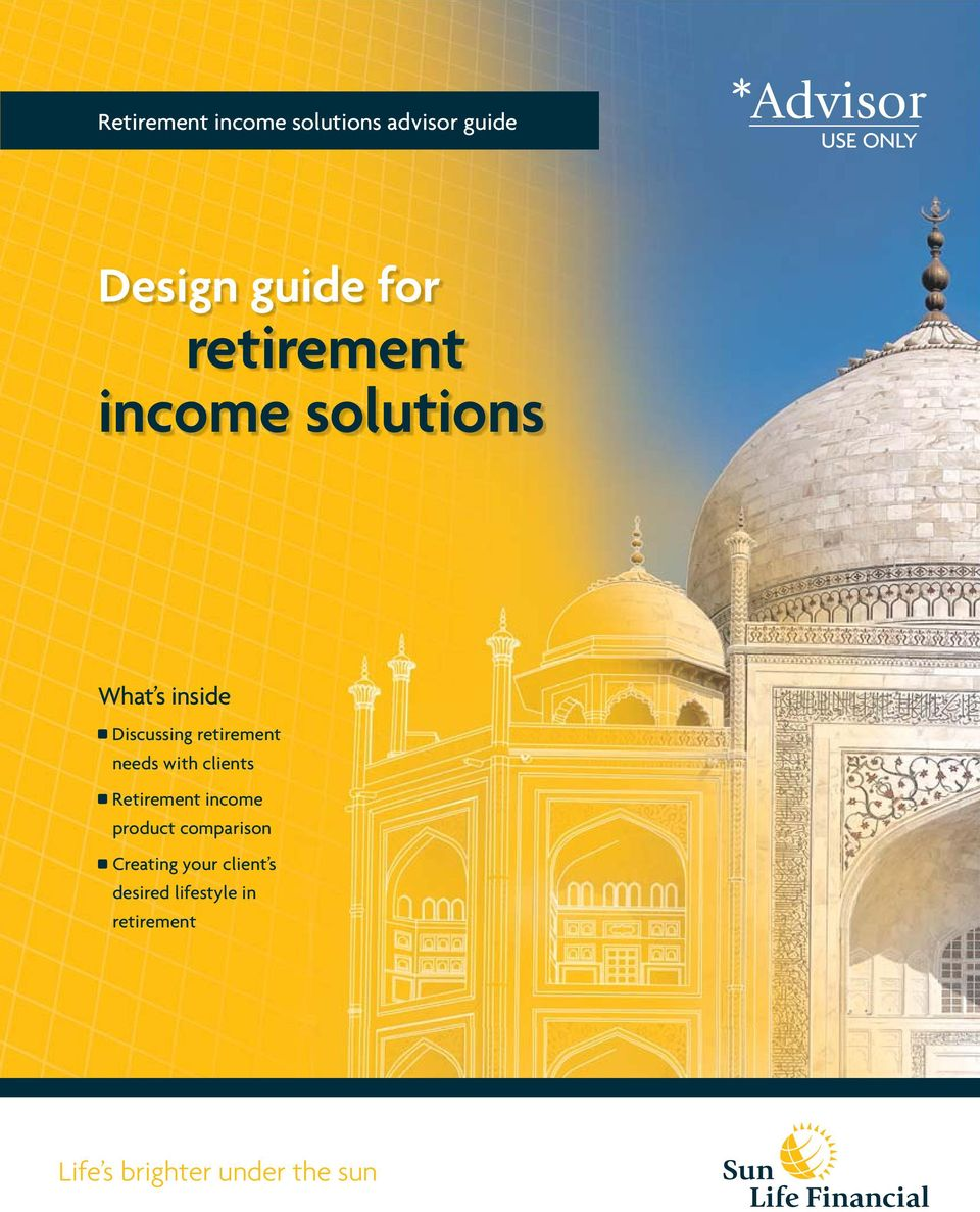 retirement needs with clients Retirement income product comparison