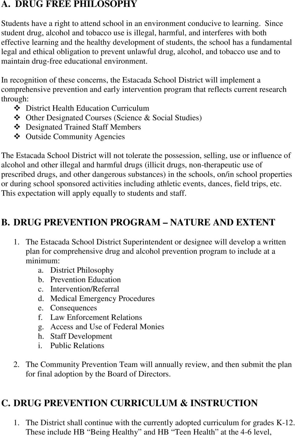 obligation to prevent unlawful drug, alcohol, and tobacco use and to maintain drug-free educational environment.
