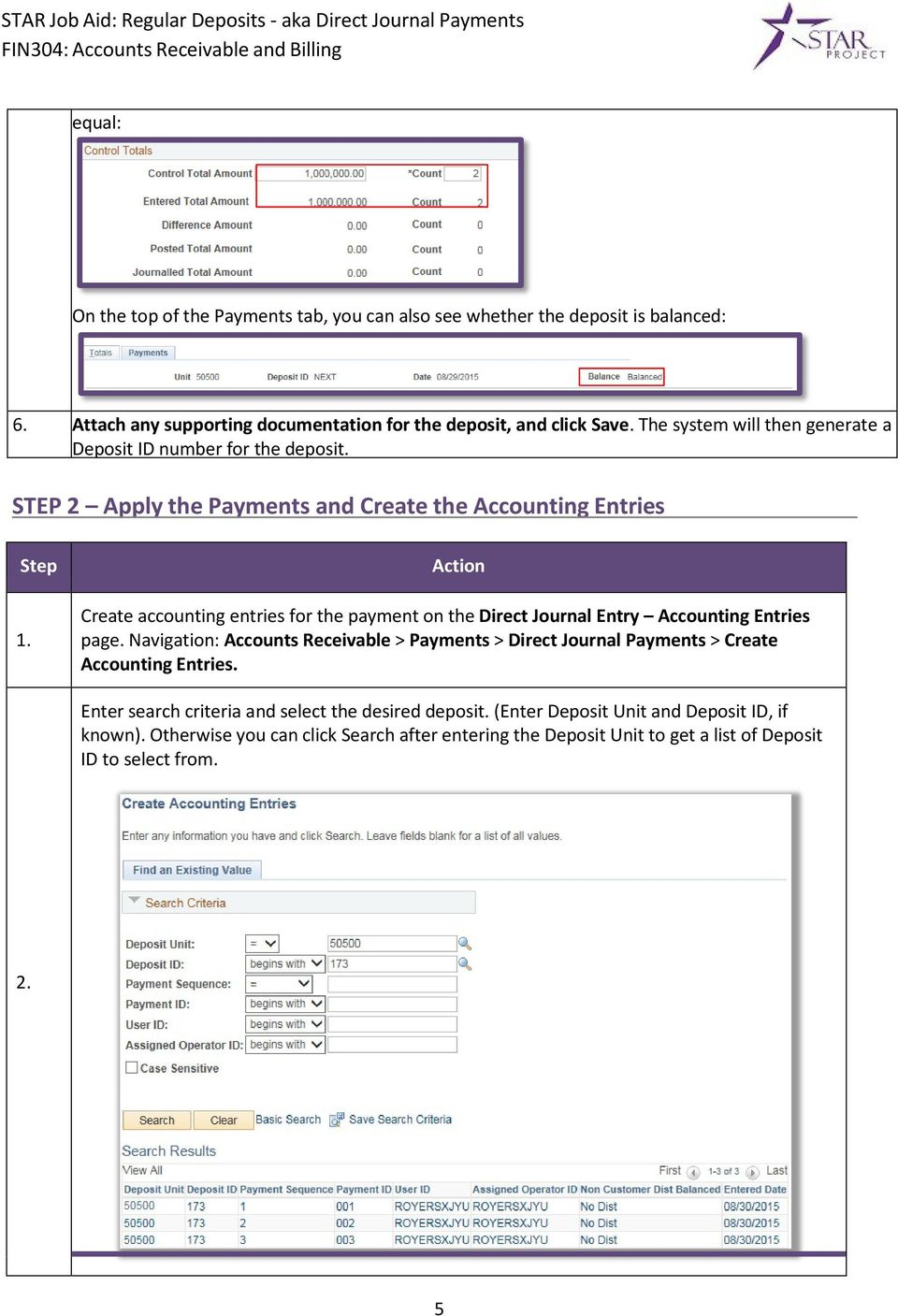 Action Create accounting entries for the payment on the Direct Journal Entry Accounting Entries page.