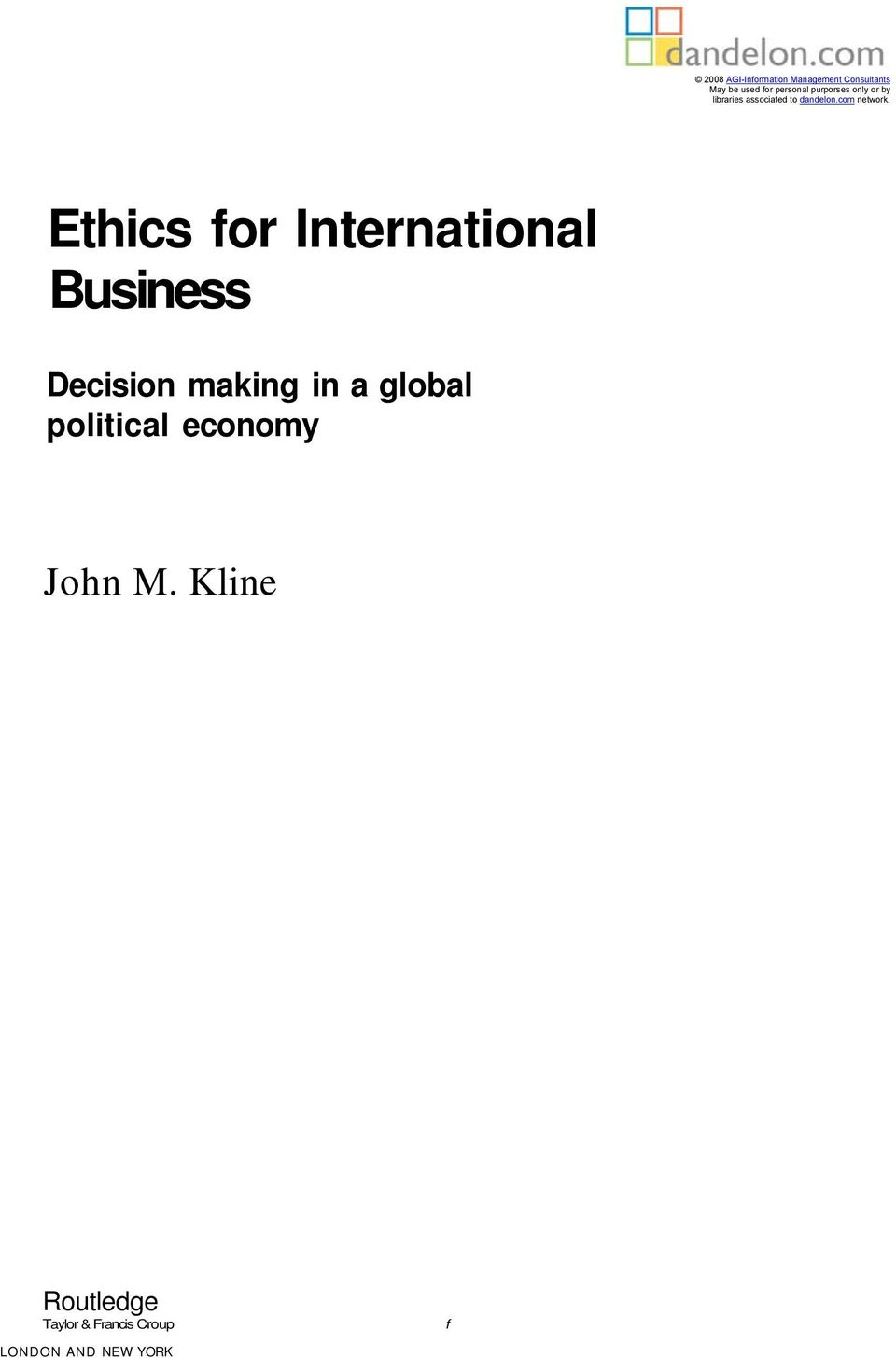 Ethics for International Business: Decision-Making in a Global Political Economy