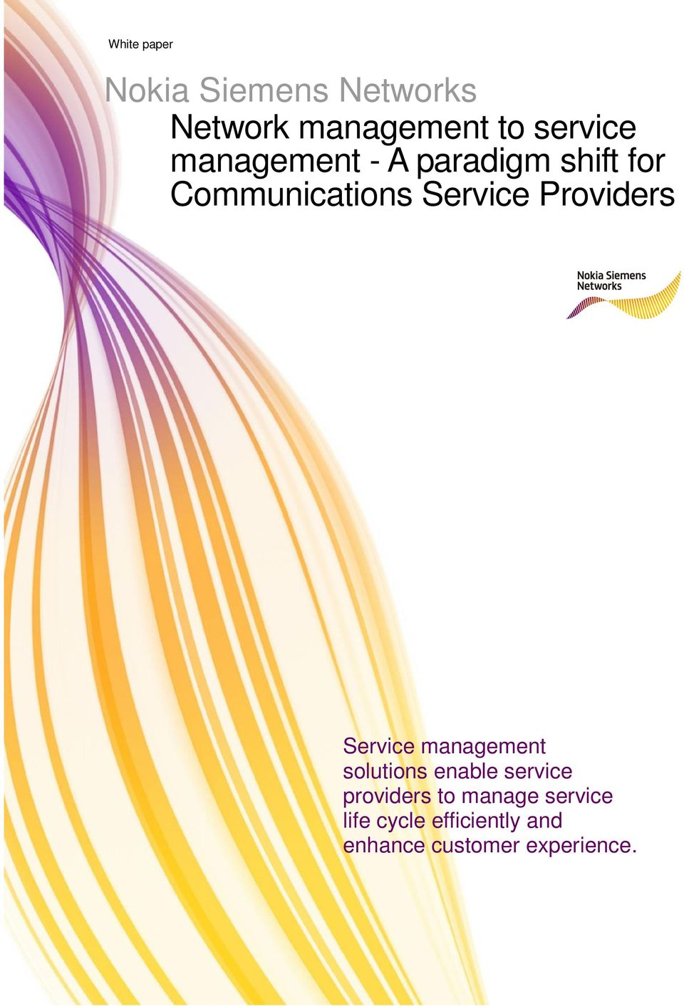 Providers Service management solutions enable service providers