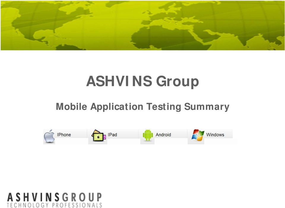 ASHVINS Group  Mobile Application Testing Summary - PDF