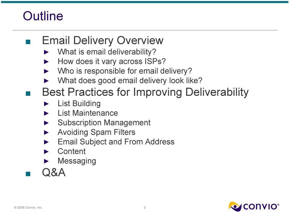What does good email delivery look like?