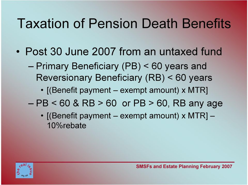 (RB) < 60 years [(Benefit payment exempt amount) x MTR] PB < 60 & RB >