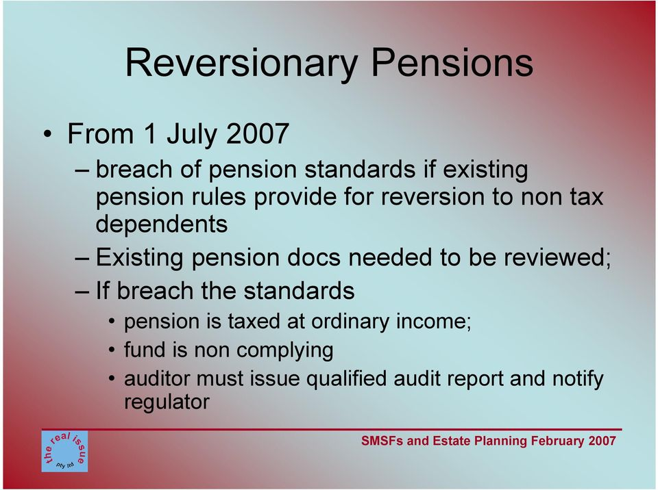 needed to be reviewed; If breach the standards pension is taxed at ordinary