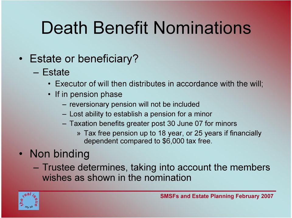 be included Lost ability to establish a pension for a minor Taxation benefits greater post 30 June 07 for minors» Tax
