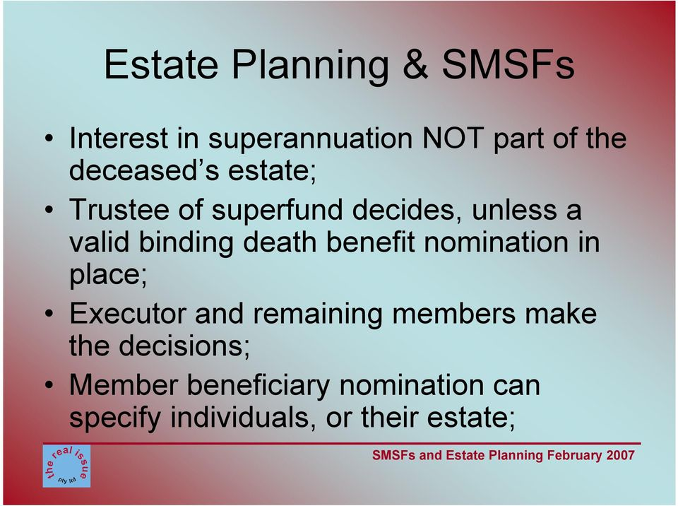 death benefit nomination in place; Executor and remaining members make