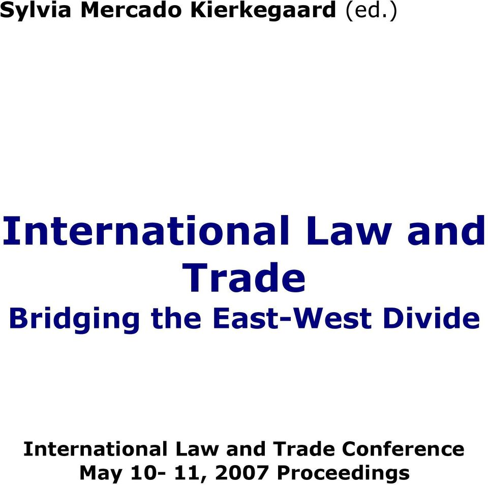 the East-West Divide International Law