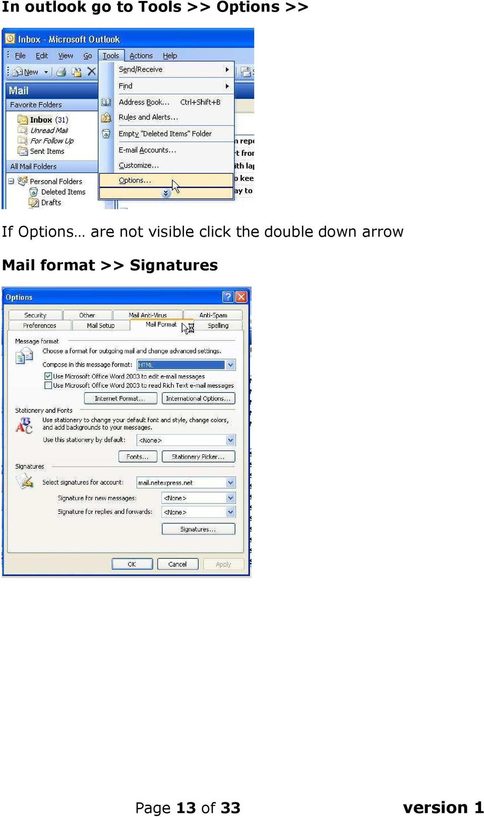 the double down arrow Mail format