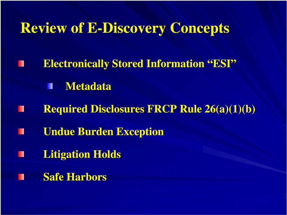 Metadata Required Disclosures FRCP Rule