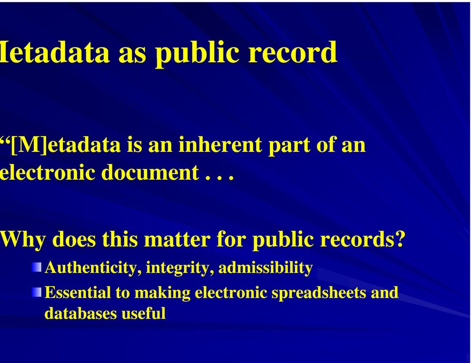 .. hy does this matter for public records?