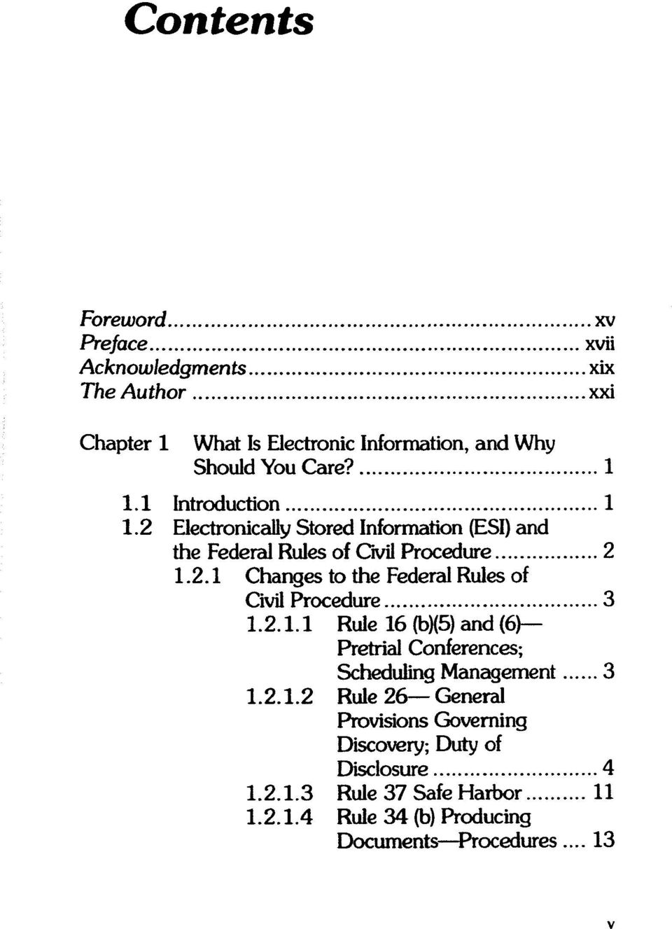 Electronically Stored Information (ESI) and the Federal Rules of Civil Procedure 2