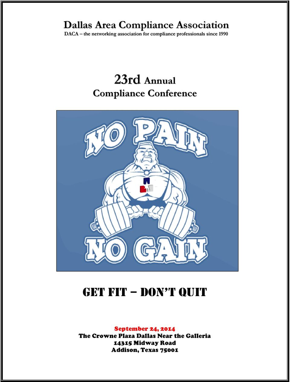 Compliance Conference GET FIT DON T QUIT September 24, 2014 The