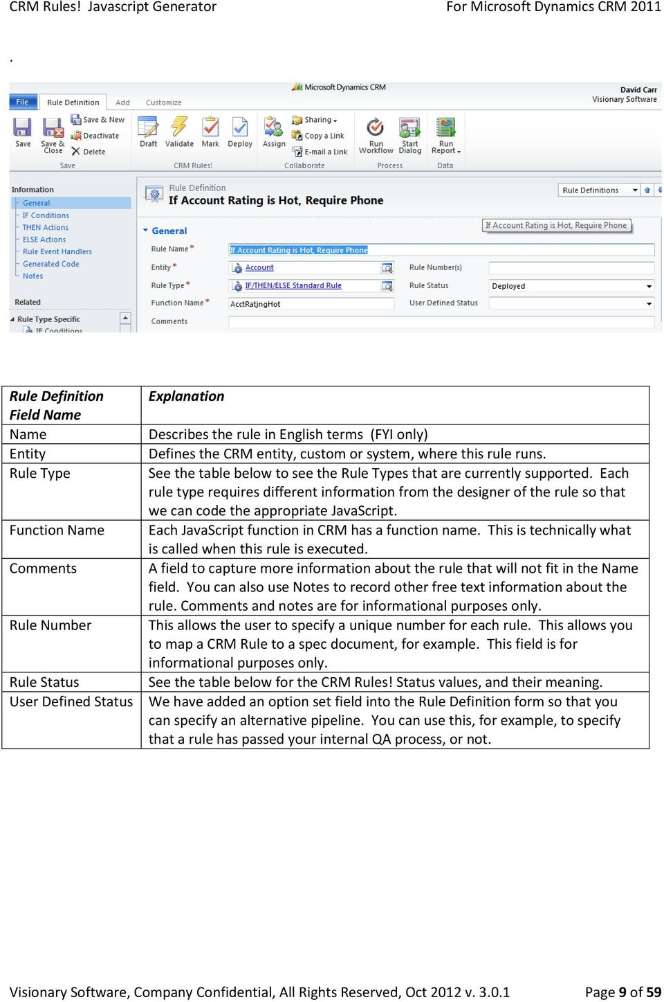 CRM Rules! User Guide  Version Prepared October, 2012 By: David L