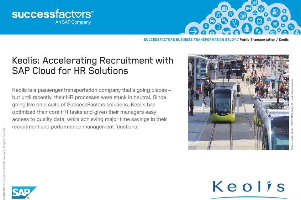 Since going live on a suite of SuccessFactors solutions, Keolis has optimized their core HR tasks and given their managers