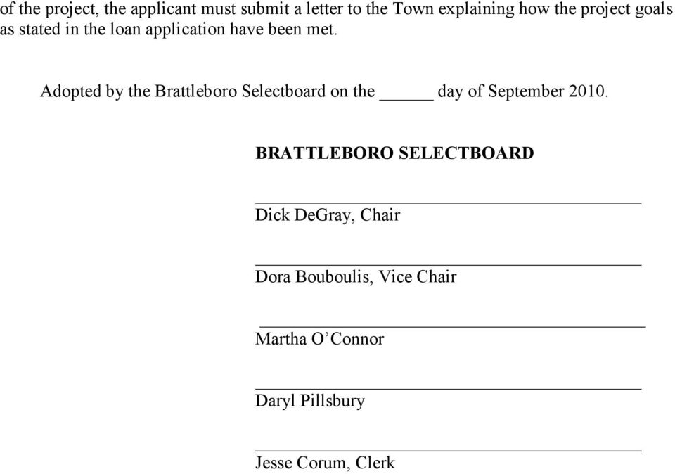 Adopted by the Brattleboro Selectboard on the day of September 2010.