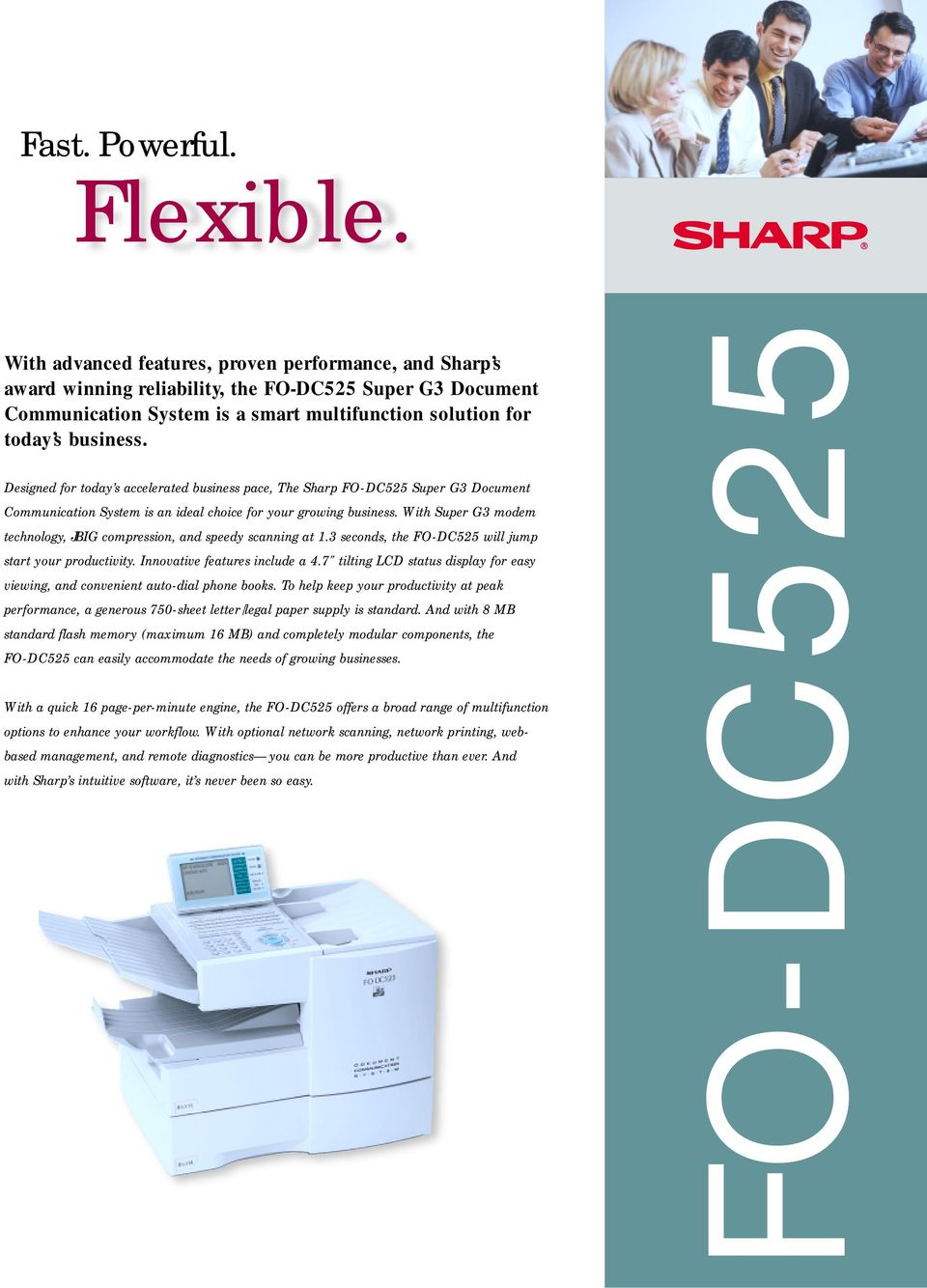 Designed for today s accelerated business pace, The Sharp Super G3 Document  Communication System is