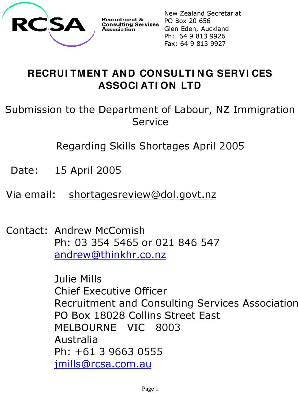 shortagesreview@dol.govt.nz Contact: Andrew McComish Ph: 03 354 5465 or 021 846 547 andrew@thinkhr.co.