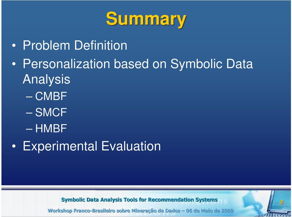Symbolic Data Analysis CMBF