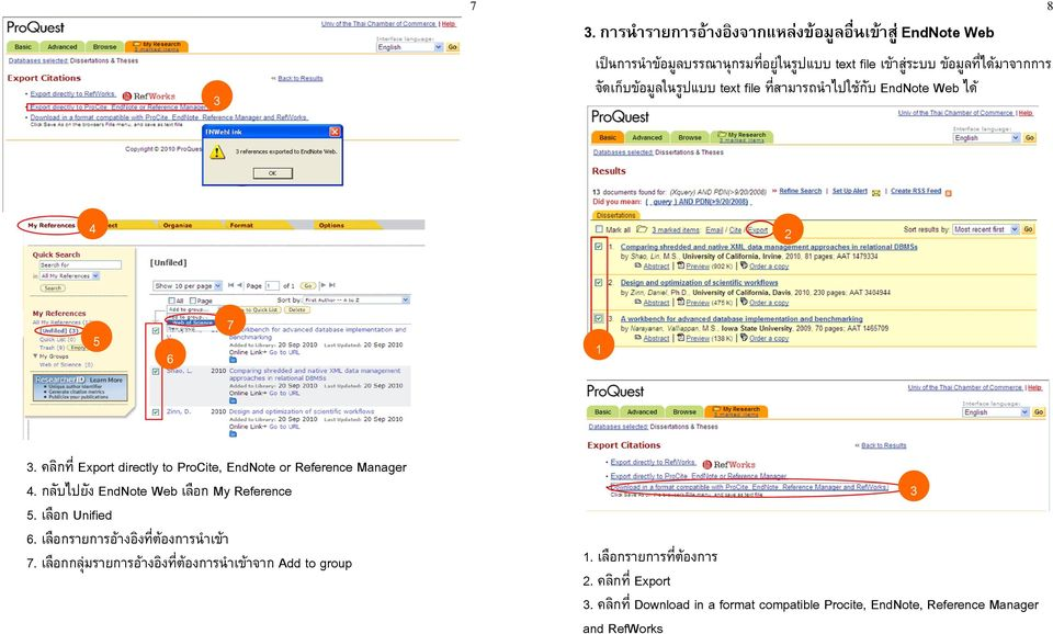คล กท Export directly to ProCite, EndNote or Reference Manager. กล บไปย ง EndNote Web เล อก My Reference. เล อก Unified.