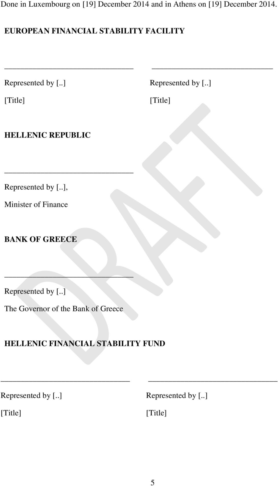 .] [Title] [Title] HELLENIC REPUBLIC Represented by [.