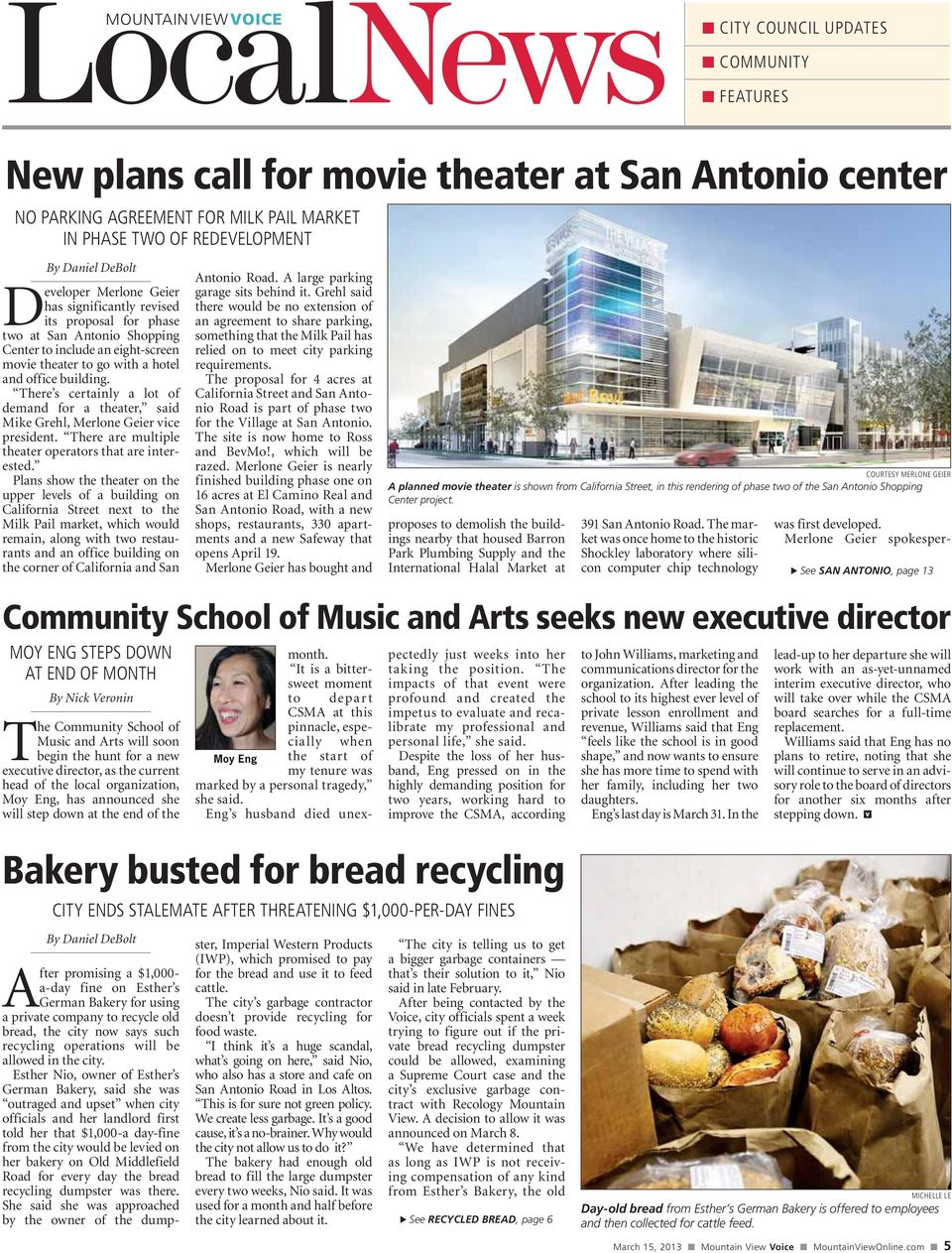 There s certainly a lot of demand for a theater, said Mike Grehl, Merlone Geier vice president. There are multiple theater operators that are interested.