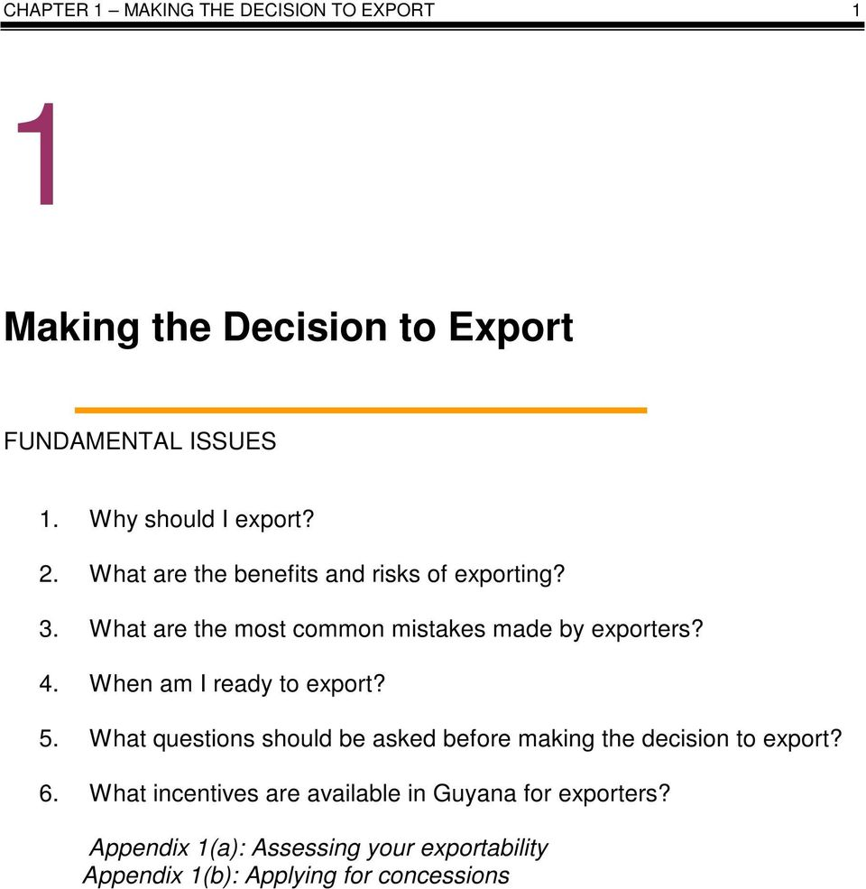 When am I ready to export? 5. What questions should be asked before making the decision to export? 6.