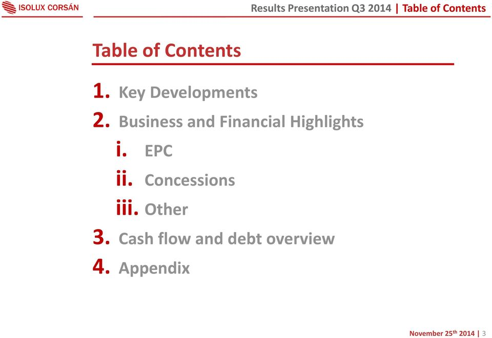 Business and Financial Highlights i. EPC ii.
