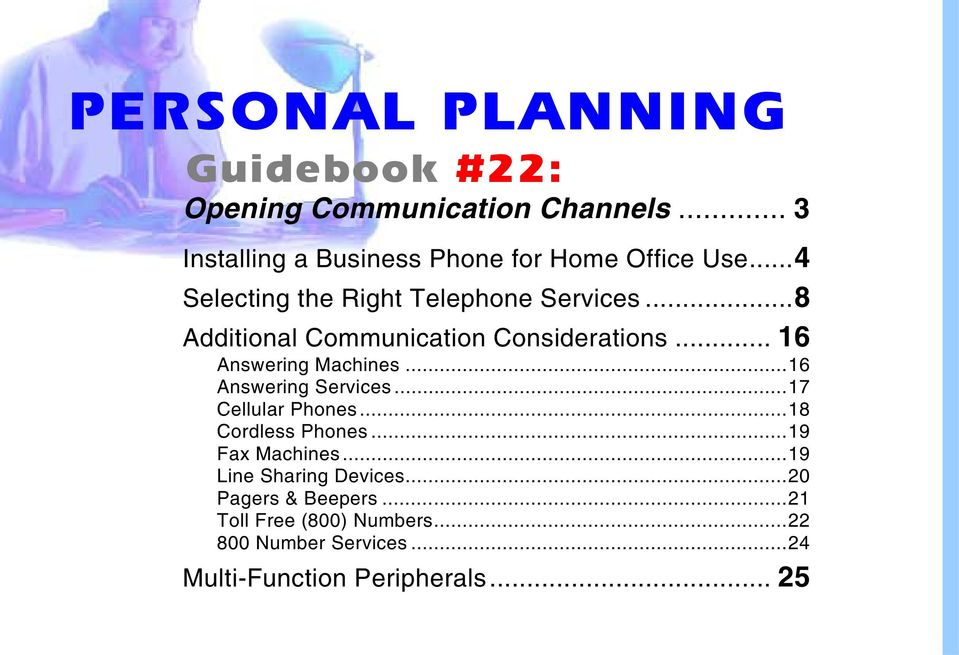 ..8 Additional Communication Considerations... 16 Answering Machines...16 Answering Services...17 Cellular Phones.